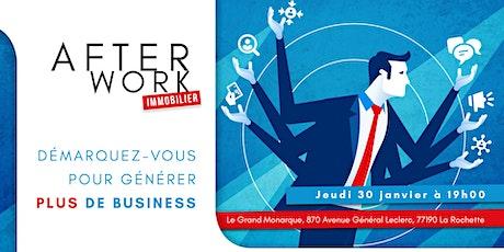 Afterwork Immobilier - 30 Janvier  - Melun - La Rochette billets