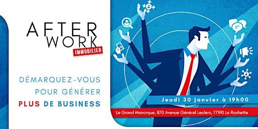 Afterwork Immobilier - 30 Janvier  - Melun - La Rochette