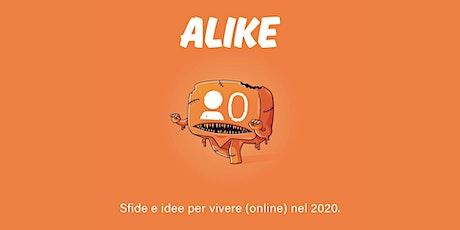 ALIKE tickets