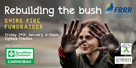 Rebuilding the bush | Shire bushfire fundraiser tickets