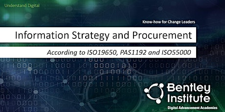 Information Strategy and Procurement of According to ISO 19650, PAS1192 and ISO 55000  tickets