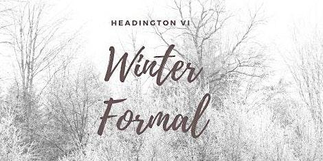 Headington VI Winter Formal