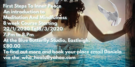 First Steps To Inner Peace- An introduction To Meditation and Mindfulness tickets
