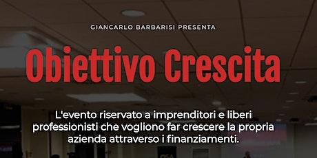 Obiettivo Crescita - Roma biglietti