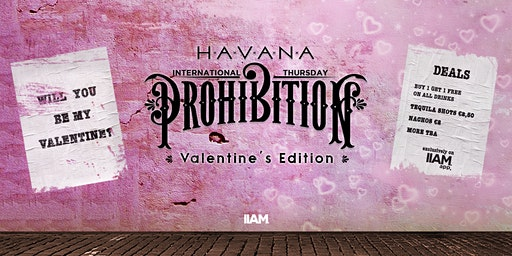 Prohibition: Valentine's Edition - International Thursdays