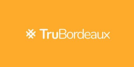 #TruBordeaux 2020, l'évènement recrutement à Bordeaux !