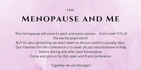 The Menopause and Me conference tickets