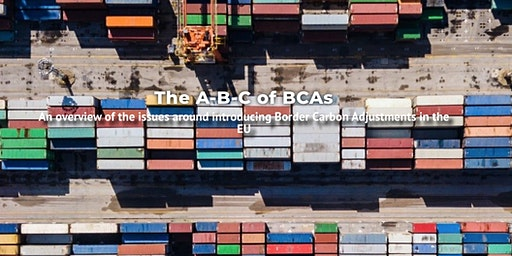 The A-B-C of BCAs - a border carbon tax debate