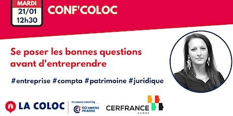 Conf'Coloc - Se poser les bonnes questions avant d'entreprendre billets