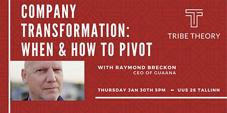 Company Transformation: When & How to Pivot tickets