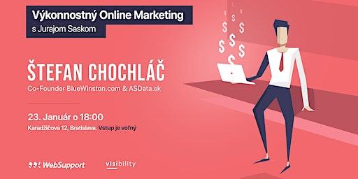 Trendy vo výkonnostnom online marketingu v 2020 (Štefan Chochláč)