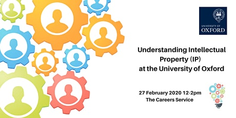 Understanding Intellectual Property (IP) at Oxford University tickets