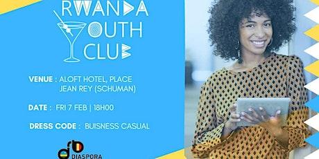 Rwanda Youth Club #Afterwork billets