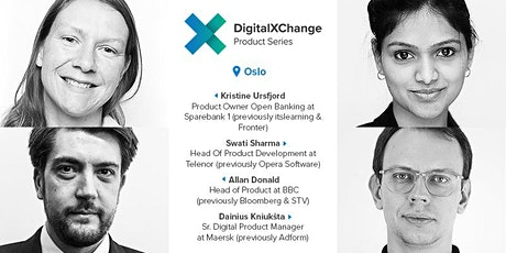 DigitalXChange Product Series Oslo with BBC, Maersk, SpareBank 1 & Telenor tickets