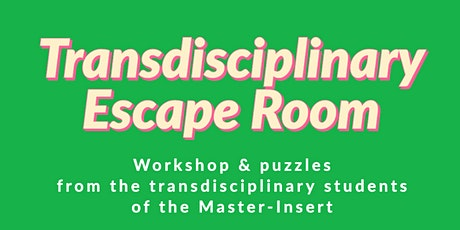 Transdisciplinary Escape Room 1st Round tickets