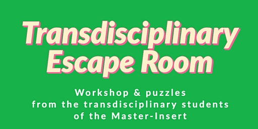 Transdisciplinary Escape Room 1st Round