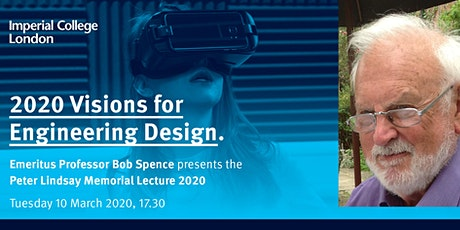 The Peter Lindsay Memorial Lecture: 2020 visions for engineering design tickets