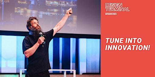 Tune into innovation! - Design Terminal Demo Day 2020