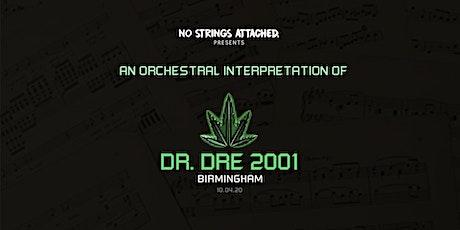An Orchestral Interpretation of Dr. Dre: 2001 (The Mill, Birmingham) tickets