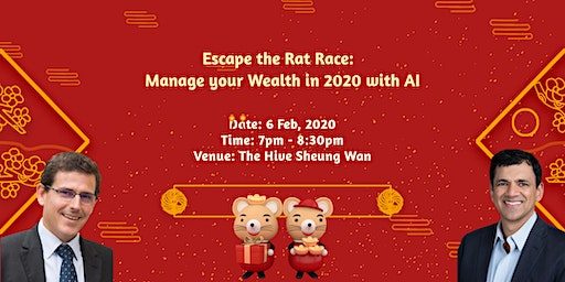 Escape the Rat Race:  Manage your Wealth in 2020 with AI