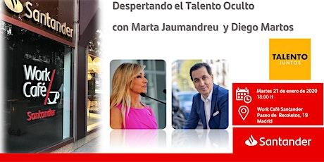 Despertando el Talento Oculto con Marta Jaumandreu  y Diego Martos entradas