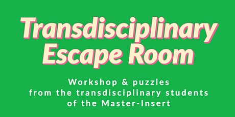 Transdisciplinary Escape Room 2nd Round tickets