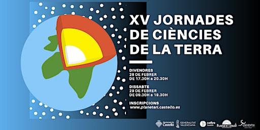 XV Jornades de Ciències de la Terra al Planetari