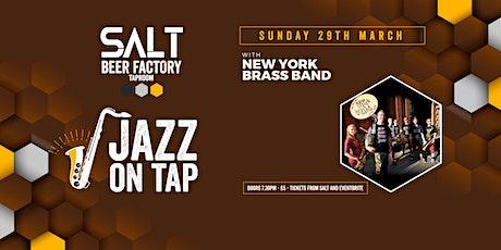 Jazz On Tap - New York Brass Band tickets