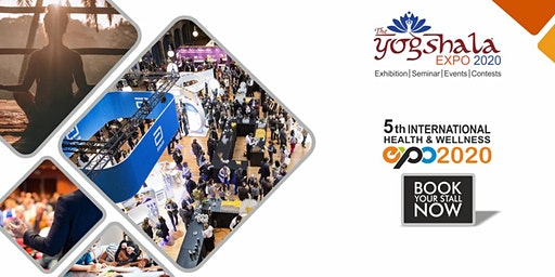"5th International Health & Wellness Exhibition ""The Yogshala Expo 2020"""