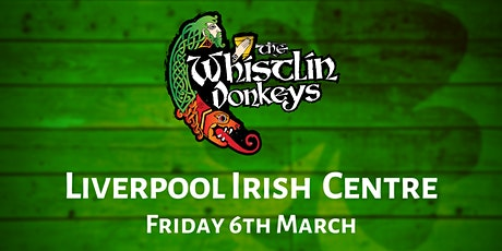 The Whistin' Donkeys - Liverpool Irish Centre tickets