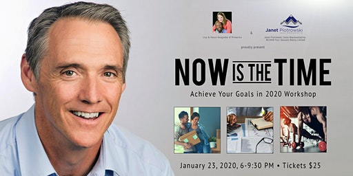 """Now is The Time"" - Goal Achieving Workshop"