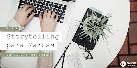 Storytelling para marcas, com Cristina Nobre Soares bilhetes