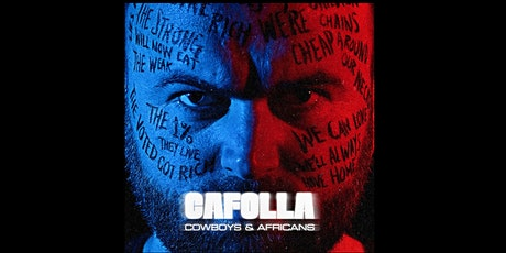 CAFOLLA - 'Cowboys and Africans' album playback tickets