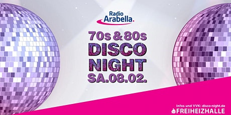 Radio Arabella Disco Night im Februar 2020 Tickets