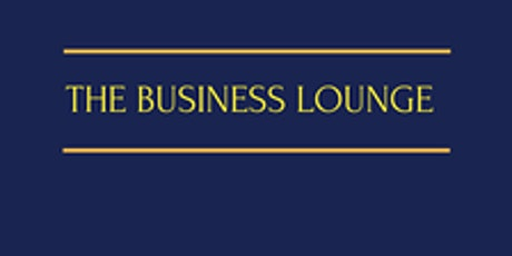 The Business Lounge tickets