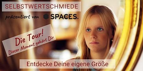 SELBSTWERTSCHMIEDE - Die Tour! Tickets