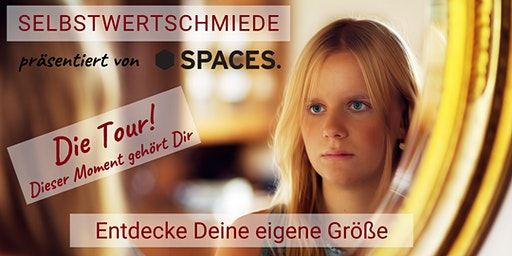 SELBSTWERTSCHMIEDE - Die Tour!