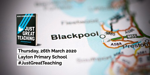 Just Great Teaching - Blackpool
