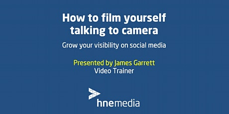 How to film yourself talking to camera: Grow your visibility on social media tickets