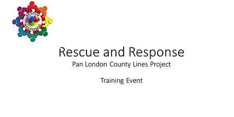 Rescue and Response Training - County Lines tickets
