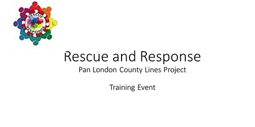 Rescue and Response Training - County Lines