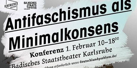 Antifaschismus als Minimalkonsens tickets