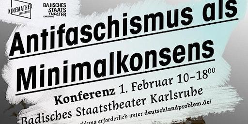 Antifaschismus als Minimalkonsens
