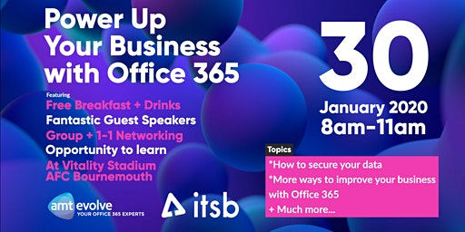 Power Up Your Business with Office 365 + Breakfast On Us and Networking