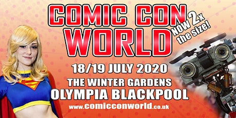 Comic Con World - Blackpool 2020 tickets
