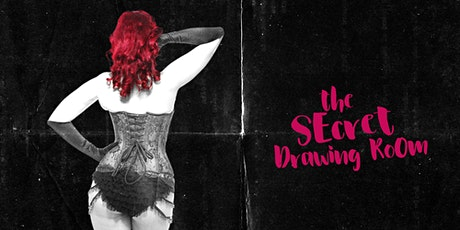 Tabitha Taboo presents The Secret Drawing Room tickets