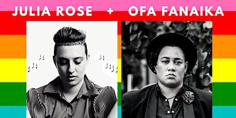 Julia Rose + Ofa Fanaika tickets