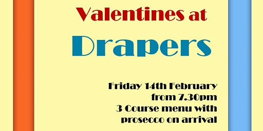 Valentines at Drapers