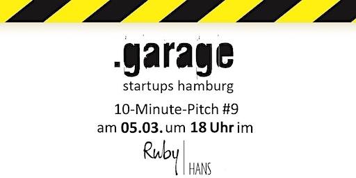 .garage startups hamburg 10-Minute-Pitch #9