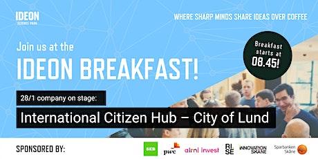 Ideon Breakfast with International Citizen Hub – City of Lund tickets